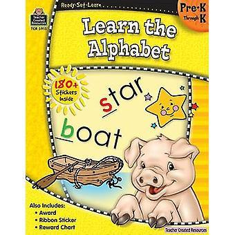 Ready-Set-Learn - Learn the Alphabet Prek-K by Teacher Created Resourc