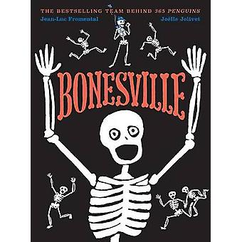Bonesville by Jean-Luc Fromental - Joelle Jolivet - 9781419722776 Book