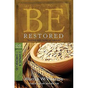 Be Restored - Trusting God to See Us Through - OT Commentary - 2 Samuel