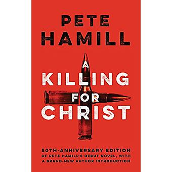 A Killing For Christ by Pete Hamill - 9781617755781 Book
