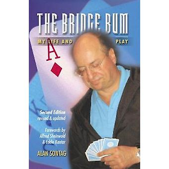The Bridge Bum (2nd) by Alan Sontag - 9781894154574 Book