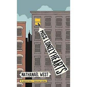 Miss Lonelyhearts by Nathanael West - 9781907970467 Book