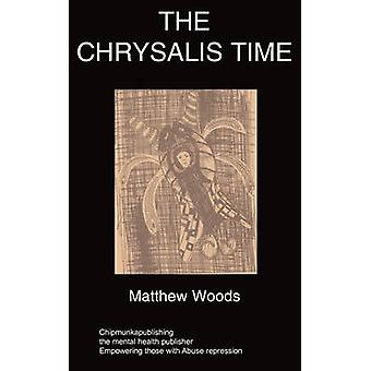 The Chrysalis Time by Woods & M