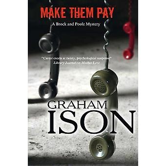 Make Them Pay by Graham Ison