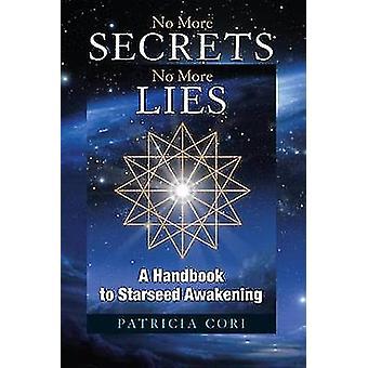 No More Secrets No More Lies by Patricia Cori