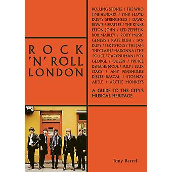 Rock n Roll London by Tony Barrell