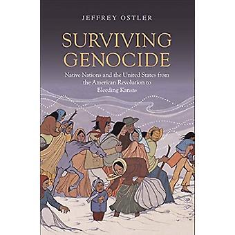 Surviving Genocide by Jeffrey Ostler