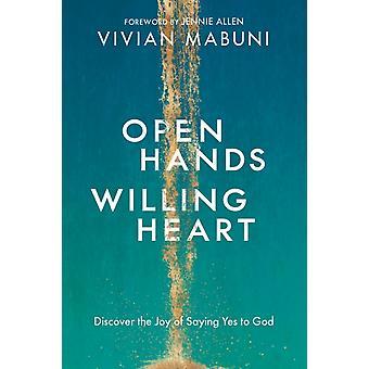 Open Hands Willing Heart by Vivian Mabuni