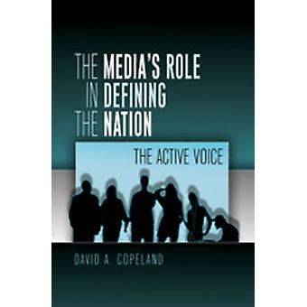 David Copeland: The Medias Role in Defining the Nation