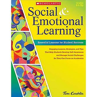 Social & Emotional Learning  - Essential Lessons for Student Success b