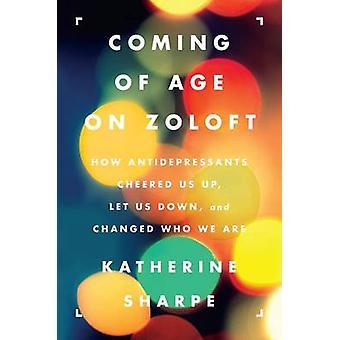 COMING AGE ZOLOFT           PB by Sharpe & Katherine
