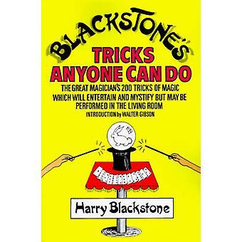 Blackstones Tricks Anyone Can Do by Blackstone & Harry