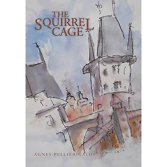 The Squirrel Cage by PellierGaldi & Agnes