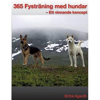 365 Fystrning fr hundar mennessä Agardh & Britta