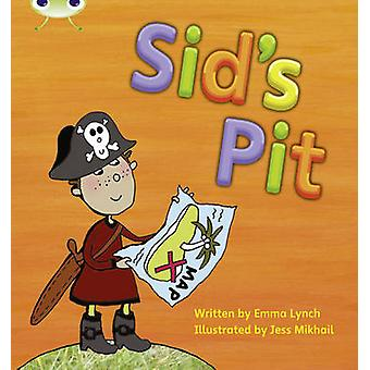 Bug Club Phonics Set 01-02 Sid's Pit by Emma Lynch - 9781408260227 Bo