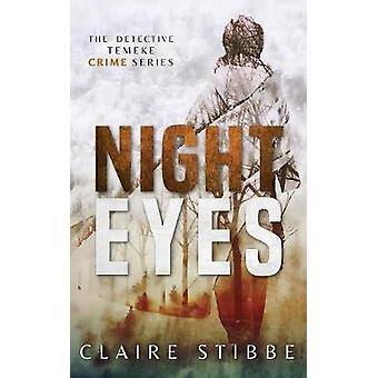 Night Eyes by Stibbe & Claire