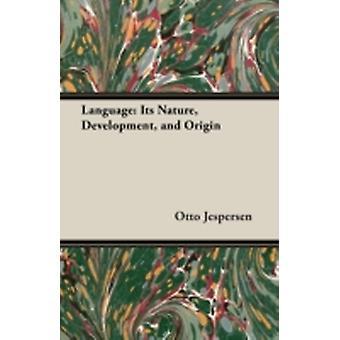 Language Its Nature Development and Origin by Jespersen & Otto