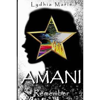 AMANI Remember von Marie & Lydhia