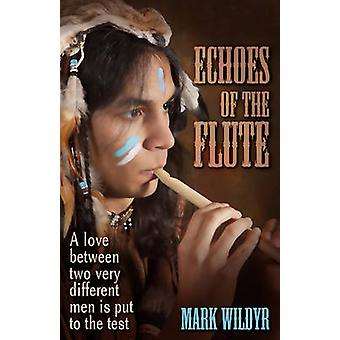 Echoes of the Flute by Wildyr & Mark