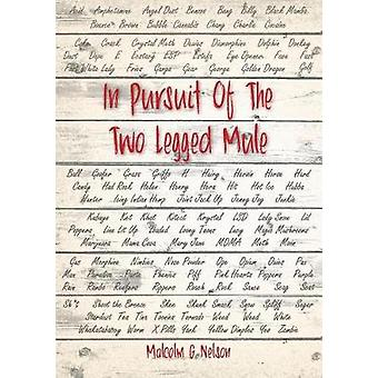 IN PURSUIT OF THE TWO LEGGED MULE by Nelson & Malcolm G