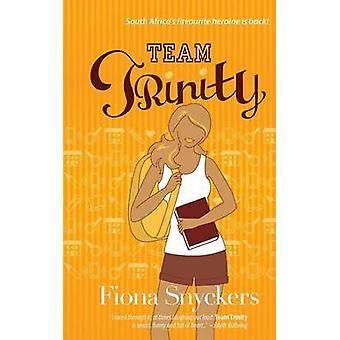 Team Trinity by Snyckers & Fiona