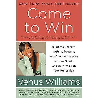 Come to Win by Williams & Venus