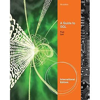 A Guide to SQL by Philip J. Pratt - 9780538747677 Book