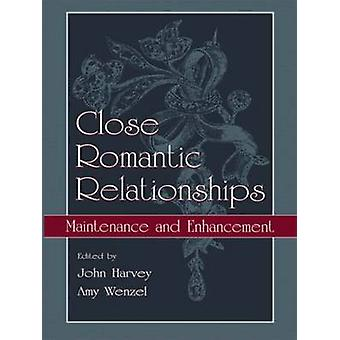 Close Romantic Relationships - Mantenimiento y mejora por John H.