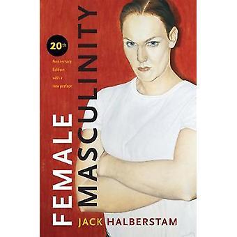 Female Masculinity door Jack Halberstam - 9781478001621 Boek