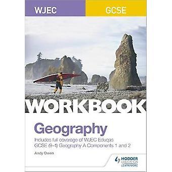 WJEC GCSE Geografi arbeidsbok av Andy Owen - 9781510453517 Book