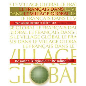Francais dans le Village Global - Manuel de Lecture Et D'ecriture by R