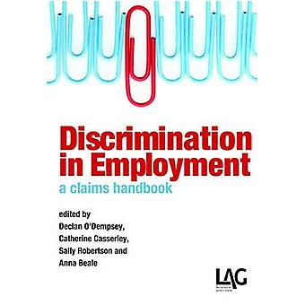 Discrimination in Employment - A Claims Handbook by Declan O'Dempsey -
