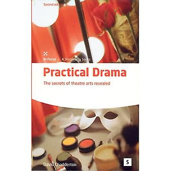 Practical Drama: The Secrets of Theatre Arts Revealed (Studymates)