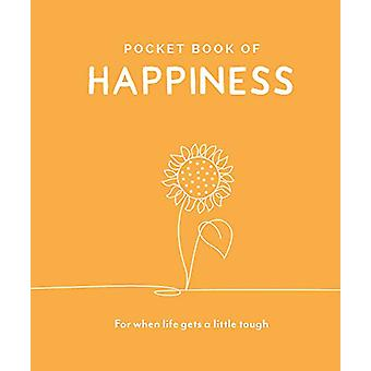 Pocket Book of Happiness - For When Life Gets a Little Tough by Trigge