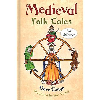 Medieval Folk Tales for Children by Dave Tonge