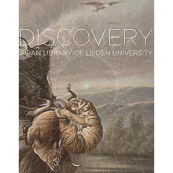 Voyage of Discovery - Exploring the Collections of the Asian Library a