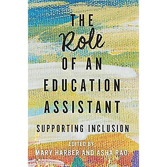 The Role of an Education Assistant - Supporting Inclusion by Mary Harb