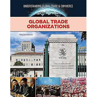 Global Trade Organisations by Crest Mason