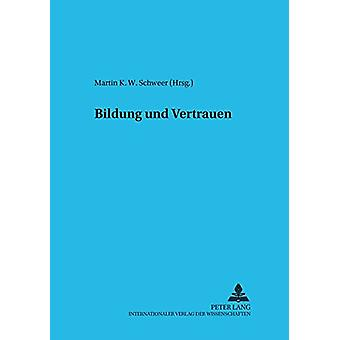 Bildung Und Vertrauen av Martin K W Schweer - 9783631558027 Bok