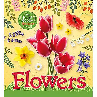 My First Book of Nature - Flowers de Victoria Munson - 9781526301505 B