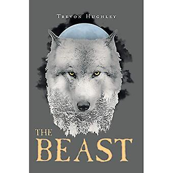 The Beast by Trevon Hughley - 9781683484523 Book