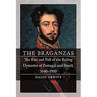 The Braganzas - L'ascesa e la caduta delle dinastie regnanti del Portogallo
