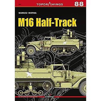 M16 Half-Track by Mariusz Motyka - 9788366148758 Book