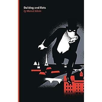 Bulldog and Rats - A Fantomas Detective Novel by Marcel Allain - 97809