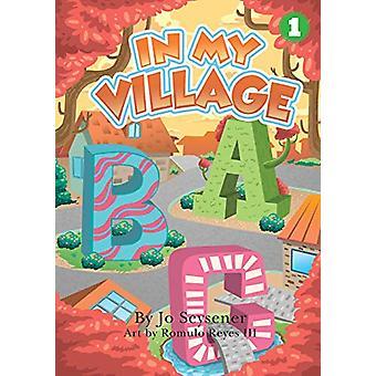 In My Village by Jo Seysener - 9781925901641 Book