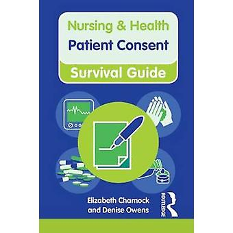 Patient Consent by Elizabeth CharnockDenise Owens