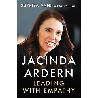 Jacinda Ardern Leading with Empathy