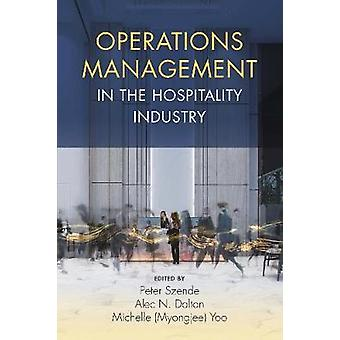 Operations Management in the Hospitality Industry