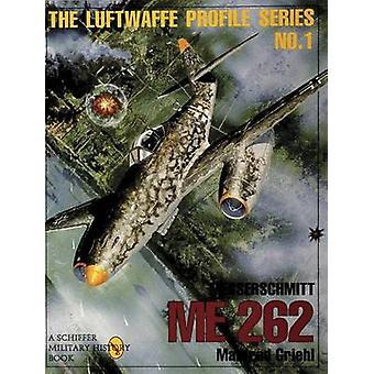 Messerschmitt Me 262 Luftwaffe Profile Series 1 by Manfred Griehl