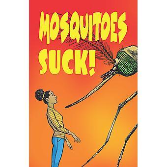 Mosquitoes Suck